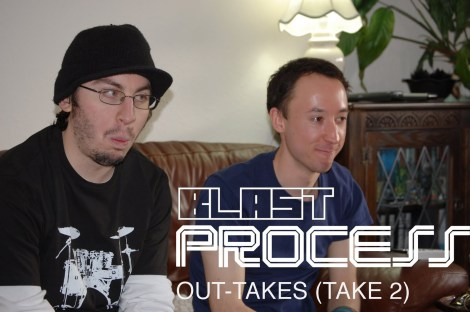 Blast Process Presents The Out-takes (Take 2)