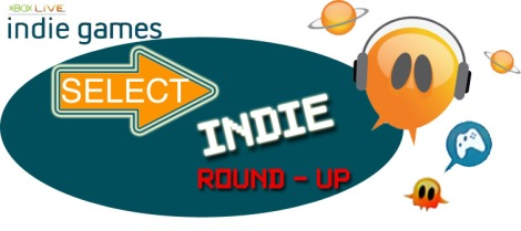 Select Indie Game Round-Up Returns!